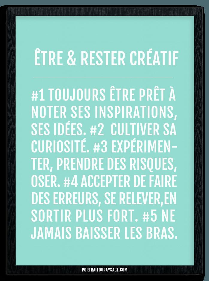 5 astuces pour travailler votre créativité au qutiien - source : portraitoupaysage.com