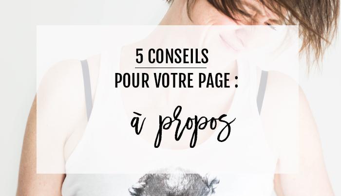 5 conseils pour savoir quoi faire de la page A propos : Une page indispensable pour votre site internet.