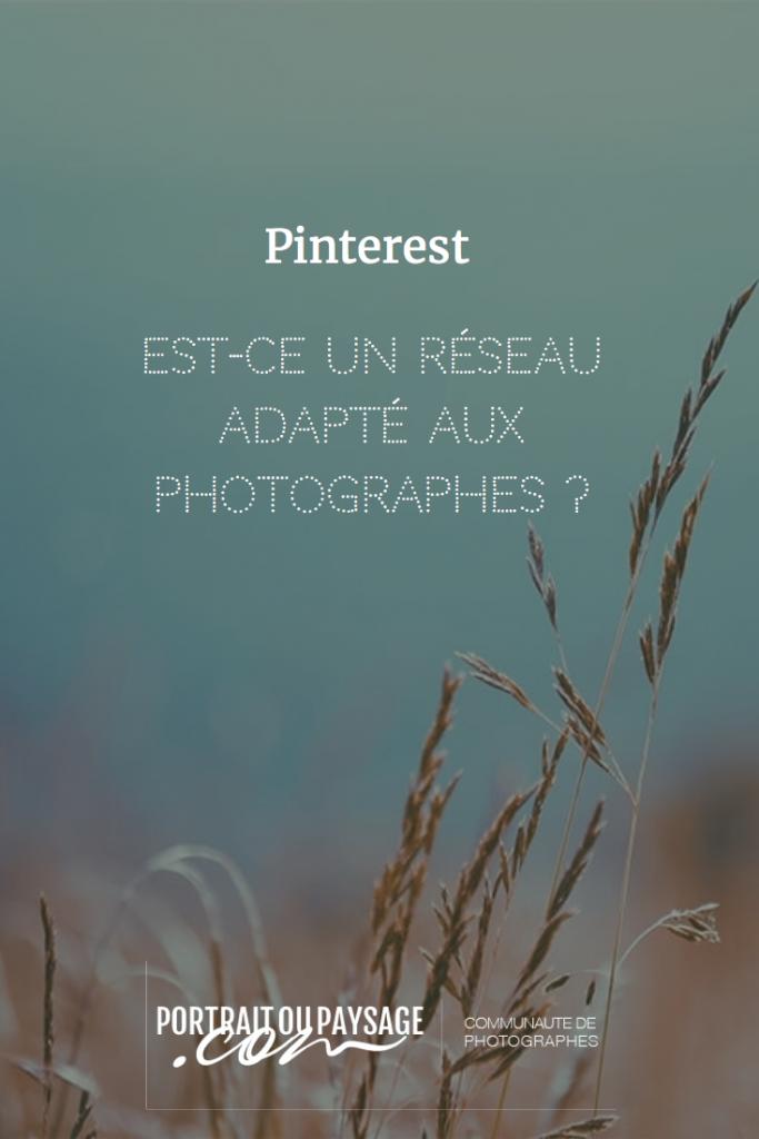 Pinterest, est-ce un réseau adapté pour les photographes ?