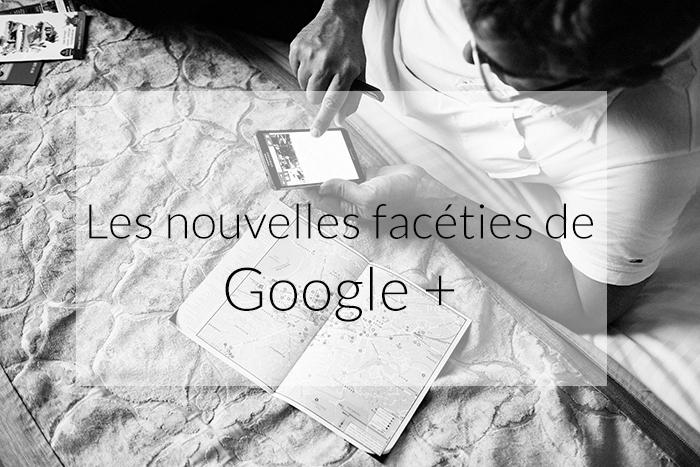 Les facéties de Google+