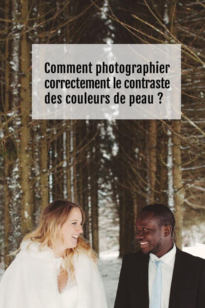 3 astuces pour mieux photographier les contrastes de couleurs de peau