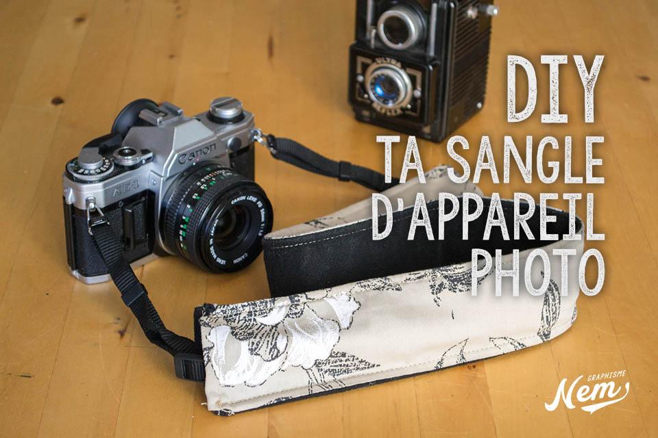 DIY : crées ta sangle d'appareil photo avec seulement un petit bout de tissus et quelques astuces !